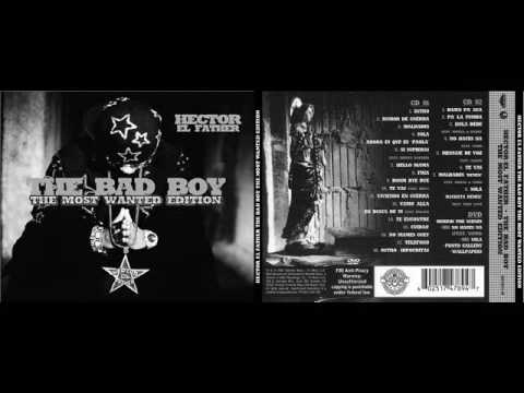Hector El Father - The Bad Boy The Most Wanted Edition Cd1 + Cd2 (Full Album)