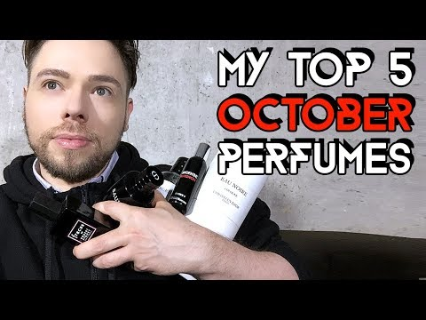 my top 5 October perfumes