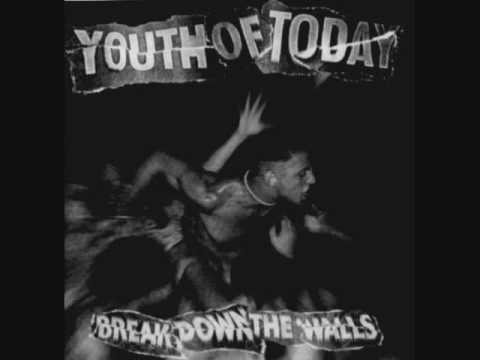 Youth of Today- Break Down the Walls