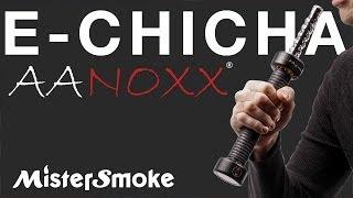 Chicha électronique Aanoxx : Démonstration