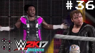 Austin Creed DESTROYS Dean Ambrose in a No Disqualification match - WWE 2K17 MyCareer #36