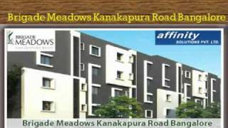 brigade meadows bangalore |09999620966| kanakapura road apartments