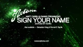 Matt Caseli & Danny Freakazoid - Sign Your Name (Teaser) [Axtone]
