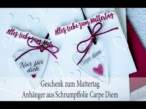 """Geschenk zum Muttertag Anhänger aus Schrumpffolie """"Carpe Diem"""""""