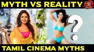 Myth Vs Reality | Loopholes In Tamil Cinema | Nettv4u