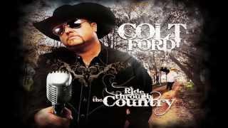 Colt Ford - Ride Through The Country (Album Sampler)