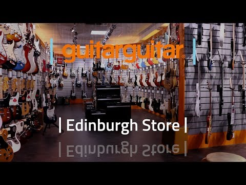 guitarguitar | Edinburgh Store Walkthrough