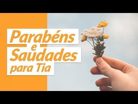 Video Mensagem de Parabéns e saudades para tia (Mensagem de Aniversário para Tia)