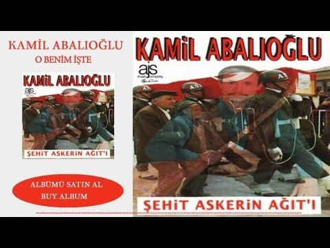 Kamil Abaloğlu - O Benim İşte (Official Audio)