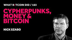 Nick Szabo on Cypherpunks, Money and Bitcoin