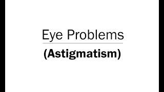 Eye Problems Astigmatism Animation (Telugu Audio)