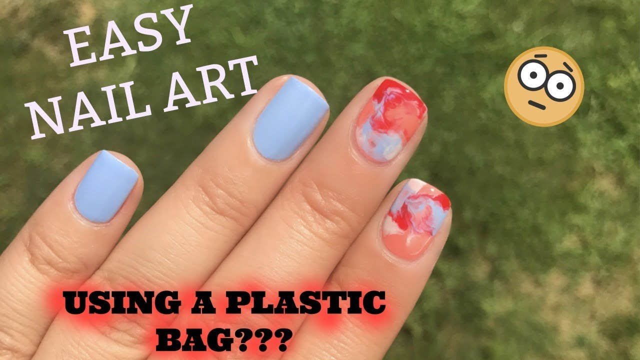 Plastic Bag Nails Easy Nail Art Tutorial Dos Donts Youtube