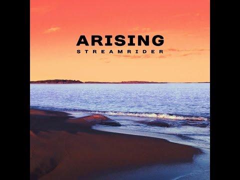StreamRider - Arising (2016) (Full Album)