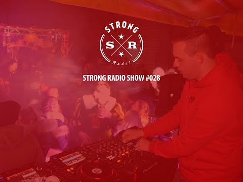 Strong Radio Show #028 (#SRS028)