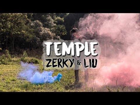 Liu & Zerky - Temple