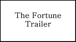 Trailer: The Fortune