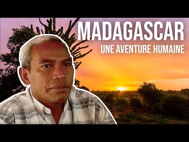 Madagascar, une aventure humaine