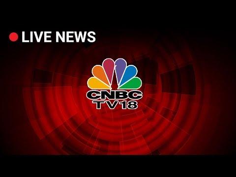 CNBC TV 18 Live |  Live News Update Of CNBC TV 18 |