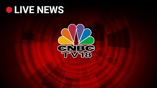 CNBC TV 18 Live |  Live News Update Of CNBC TV 18 |