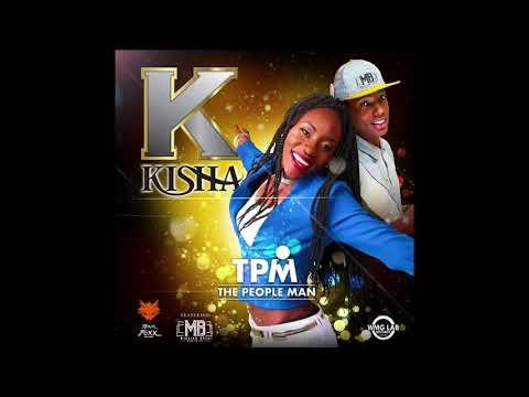 Kisha ft Mata - TPM ( The People Man ) Saint Lucia 2018