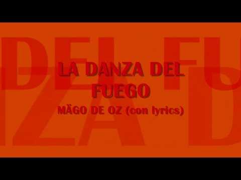 La Danza del Fuego-Mägo de Oz (con lyrics-letra)