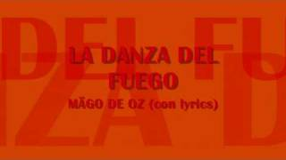 Video La Danza del Fuego-Mägo de Oz (con lyrics-letra) download MP3, 3GP, MP4, WEBM, AVI, FLV Oktober 2018