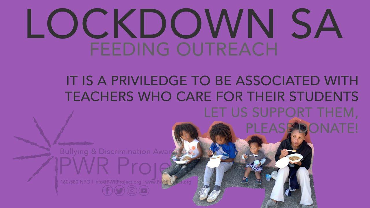 Lockdown SA Feeding Outreach – COVID-19 Lockdown 22/04/2020