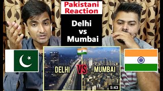 Delhi vs Mumbai Comparison 2020 | Ultimate City Comparison | Pakistani Reaction On India