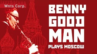 Benny Goodman - Concert In Moscow, Hot & Special !