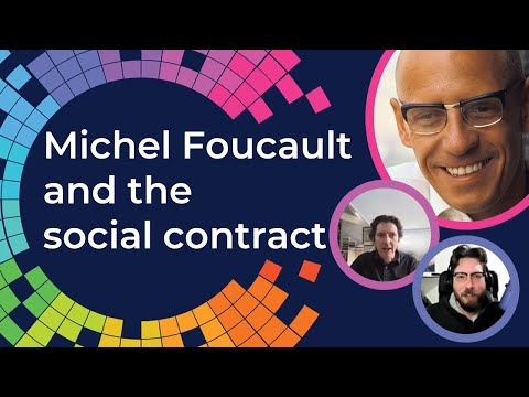 Michel Foucault And The Social Contract, With Stuart Elden And Mark Kelly