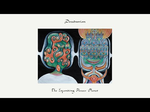 Deradoorian – The Expanding Flower Planet (Full Album)