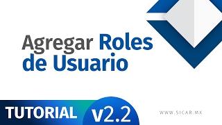 Agregar Roles de Usuarios en SICAR Punto de Venta [v2.2] - SICAR.MX