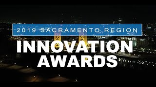 Sacramento Region Innovation Awards Highlights 2019