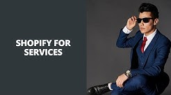Shopify For Services | Shopify Services