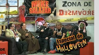 Mike Salazar - ZONA DE DESMADRE especial de Halloween