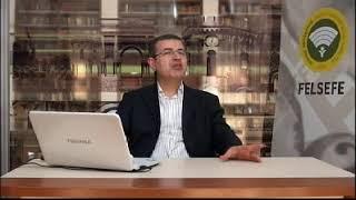 DOC. DR. ENVER ORMAN - FELSEFE - BILGI FELSEFESI - 5. HAFTA.mp4