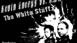 Kevin Energy vs. A.M.S - The White Stuff