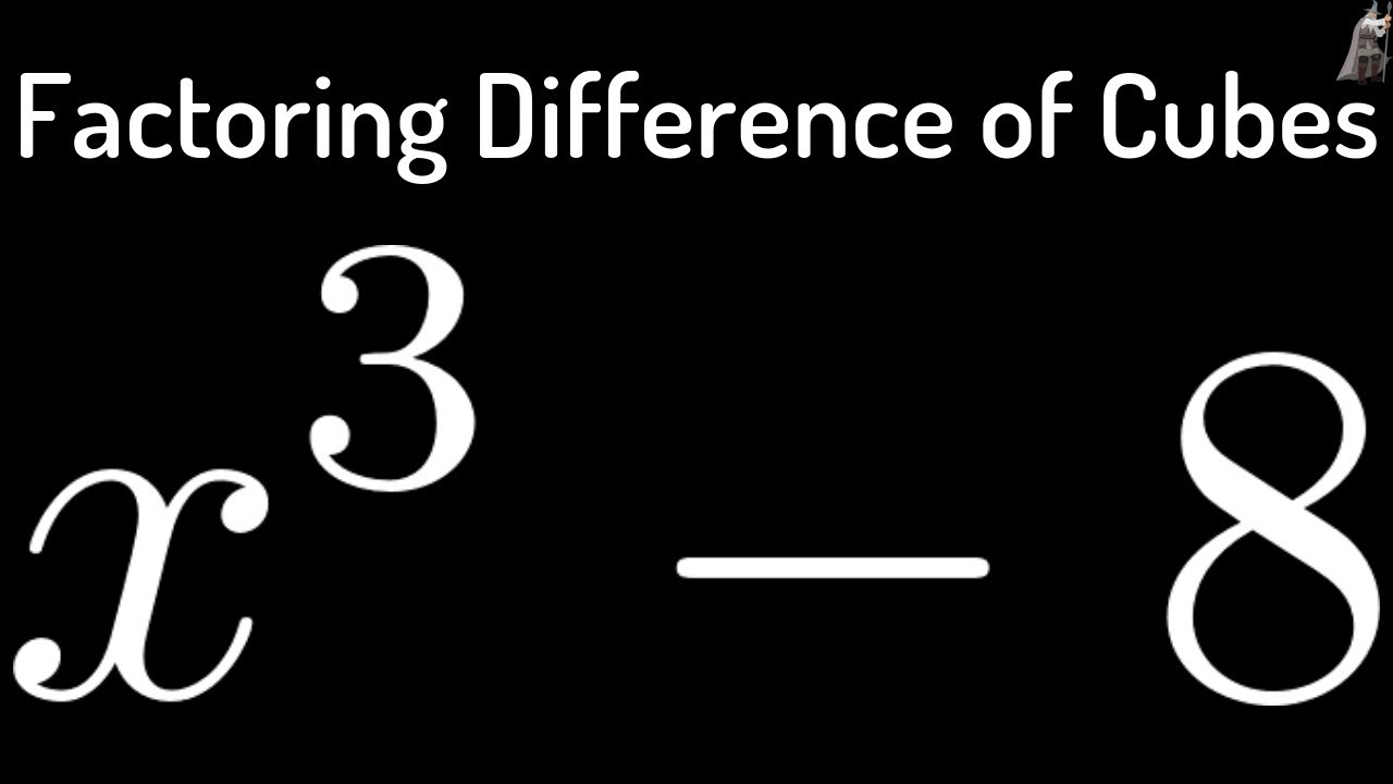 Factoring Difference Of Cubes X^3  8