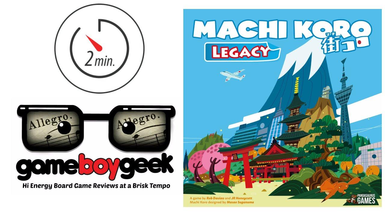 Machi Koro Legacy (2-min Allegro) Non Spoiler Review with the Game Boy Geek