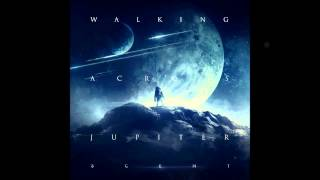 """Walking Across Jupiter-""""The Truth Was Revealed"""" (Scent) [2013]"""