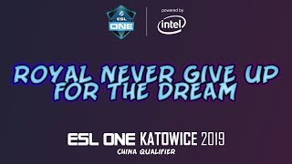 FTD vs RNG   ESL One Katowice 2019 China Qualifier