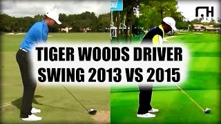 Tiger Woods Driver Swing: 2013 Vs 2015