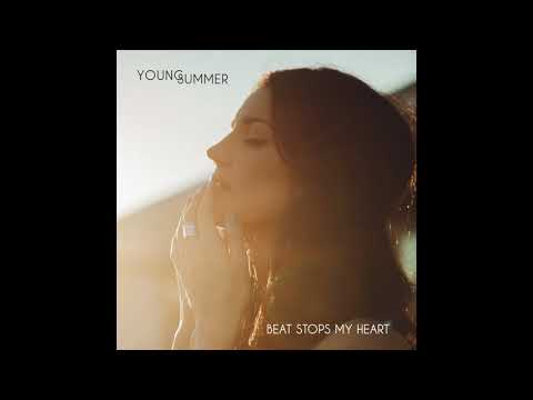 Young Summer - Beat Stops My Heart (official Audio)