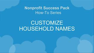 NPSP How-To Series: Automatic Household Naming