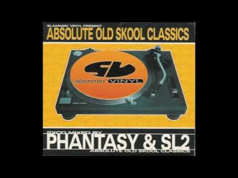 Slammin Vinyl Present... Absolute Old Skool Classics (DJ Phantasy Mix) (CD 1)