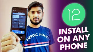 Install Android 12 GSI on Any Android Phone   3 EASY STEPS ONLY