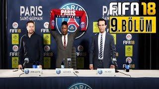 ALEX PSG YOLUNDA ! | FIFA 18 YOLCULUK TÜRKÇE BÖLÜM 9