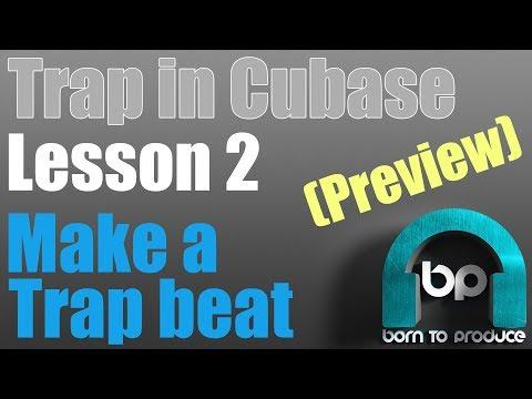 Cubase 9.5 Trap Tutorial - Lesson 02 - Making a Trap Beat thumbnail