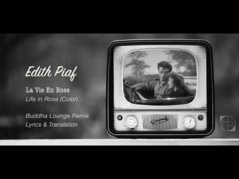 Edith Piaf - La Vie En Rose [Buddha Lounge Remix] Lyrics & Translation