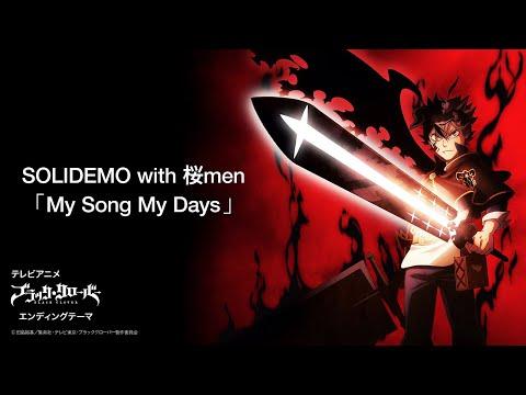 SOLIDEMO With 桜men / My Song My Days (テレビアニメ「ブラッククローバー」ED映像